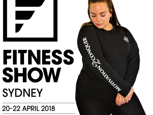 Sydney Health & Fitness Expo April 2018 Features Motivation 2 Conquer.